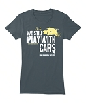 Rogue Engineering PLAY WITH CARS T-Shirt